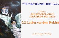 """2.2.Luther vor dem Reichstag – """"DIE REFORMATION VERÄNDERT DIE WELT""""   VOM SCHATTEN ZUM LICHT mit Pastor Mag. Kurt Piesslinger"""