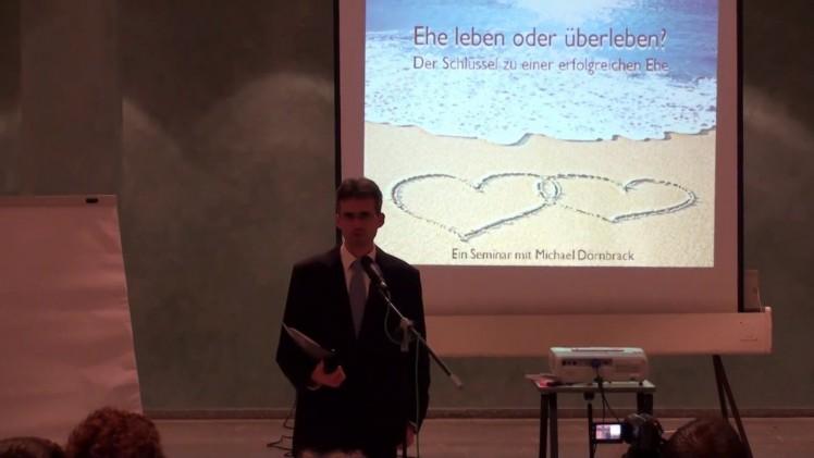 1.Ehe leben oder überleben ? – Der Schlüssel zu einer glücklichen Ehe   Pastor Michael Dörnbrack – 02.10.2009