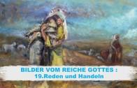 19.Reden und Handeln – BILDER VOM REICHE GOTTES   Pastor Mag. Kurt Piesslinger