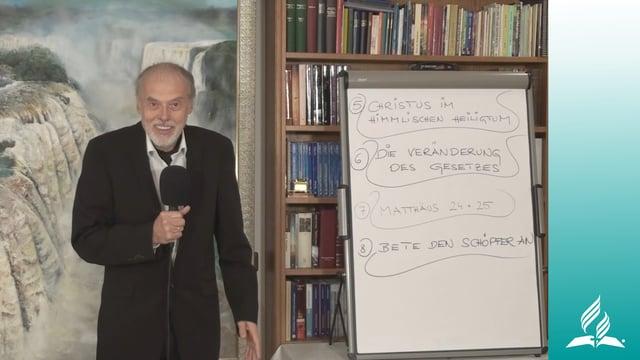 8.2 Der Schächer am Kreuz und das ewige Evangelium – BETE DEN SCHÖPFER AN   Pastor Mag. Kurt Piesslinger