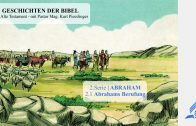 2.1 Abrahams Berufung – ABRAHAM | Pastor Mag. Kurt Piesslinger