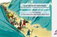 GESCHICHTEN DER BIBEL: 7.6 Der Durchzug durch das Rote Meer – 7.MOSE | Pastor Mag. Kurt Piesslinger
