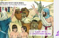 GESCHICHTEN DER BIBEL: 11.1 Die Geschichte von Rut – 11.RUT | Pastor Mag. Kurt Piesslinger