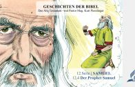 GESCHICHTEN DER BIBEL: 12.4 Der Prophet Samuel – 12.SAMUEL | Pastor Mag. Kurt Piesslinger