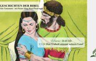 GESCHICHTEN DER BIBEL: 13.24 Das Unheil nimmt seinen Lauf – 13.DAVID | Pastor Mag. Kurt Piesslinger