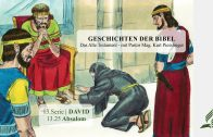 GESCHICHTEN DER BIBEL: 13.25 Absalom – 13.DAVID | Pastor Mag. Kurt Piesslinger