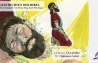 GESCHICHTEN DER BIBEL: 14.3 Salomos Gebet – 14.SALOMO   Pastor Mag. Kurt Piesslinger