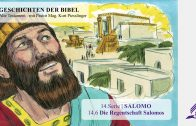 GESCHICHTEN DER BIBEL: 14.6 Die Regentschaft Salomos – 14.SALOMO | Pastor Mag. Kurt Piesslinger