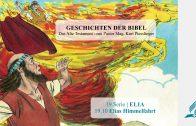 GESCHICHTEN DER BIBEL : 19.10 Elias Himmelfahrt – 19.ELIA | Pastor Mag. Kurt Piesslinger