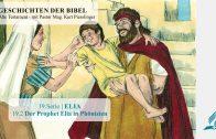 GESCHICHTEN DER BIBEL : 19.2 Der Prophet Elia in Phönizien – 19.ELIA | Pastor Mag. Kurt Piesslinger