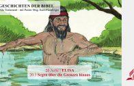 GESCHICHTEN DER BIBEL : 20.3 Segen über die Grenzen hinaus – 20.ELISA | Pastor Mag. Kurt Piesslinger