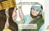 GESCHICHTEN DER BIBEL : 22.4 Die Krankheit Hiskias – 22.HISKIA | Pastor Mag. Kurt Piesslinger