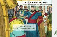 GESCHICHTEN DER BIBEL: 25.4 Der Wahnsinn des Königs – 25.DANIEL | Pastor Mag. Kurt Piesslinger