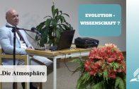 3.Die Atmosphäre – EVOLUTION-WISSENSCHAFT? -  Dr. med. univ. Klaus Gstirner