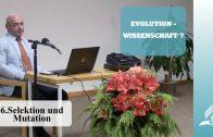 6.Selektion und Mutation – EVOLUTION-WISSENSCHAFT? | Dr. med. univ. Klaus Gstirner