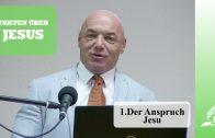 1.Der Anspruch Jesu – FAKTEN ÜBER JESUS | Dr. med. univ. Klaus Gstirner