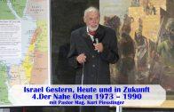 4.Der Nahe Osten 1973 – 1990 – ISRAEL GESTERN, HEUTE UND IN ZUKUNFT | Pastor Mag. Kurt Piesslinger