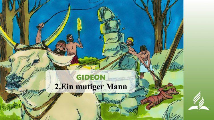 2.Ein mutiger Mann – GIDEON | Pastor Mag. Kurt Piesslinger