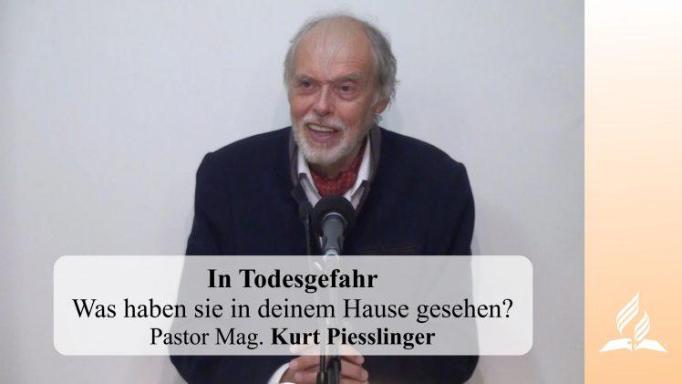 In Todesgefahr | Pastor Mag. Kurt Piesslinger
