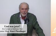 Und was jetzt? | Pastor Mag. Kurt Piesslinger