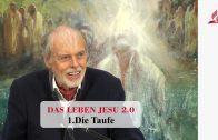 1.Die Taufe – DAS LEBEN JESU | Pastor Mag. Kurt Piesslinger