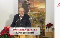4.Der gute Hirte – DAS LEBEN JESU | Pastor Mag. Kurt Piesslinger