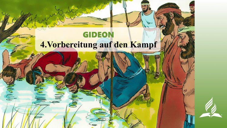 4.Vorbereitung auf den Kampf – GIDEON | Pastor Mag. Kurt Piesslinger