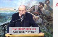 DAS LEBEN JESU 2.0: 5.Wo ist die Grenze? | Pastor Mag. Kurt Piesslinger