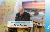 DER PROPHET ELIA: 5.Der Ausweg | Pastor Mag. Kurt Piesslinger