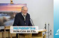 DER PROPHET ELIA: 10.Im Geist des Elia | Pastor Mag. Kurt Piesslinger