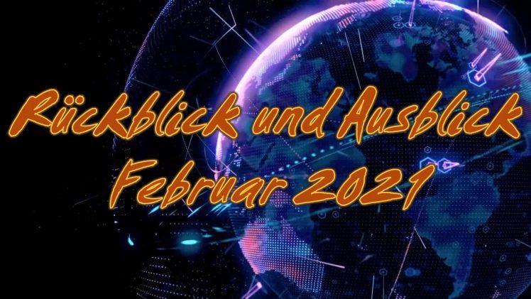 ZEICHEN DER ZEIT: Rückblick und Ausblick Februar 2021 | Pastor Mag. Kurt Piesslinger
