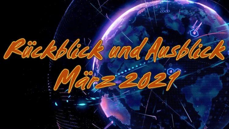 ZEICHEN DER ZEIT: Rückblick und Ausblick März 2021 | Pastor Mag. Kurt Piesslinger