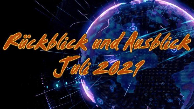 ZEICHEN DER ZEIT: Rückblick und Ausblick Juli 2021 | Pastor Mag. Kurt Piesslinger